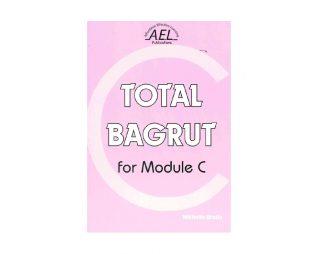 TOTAL BAGRUT FOR MODULE C